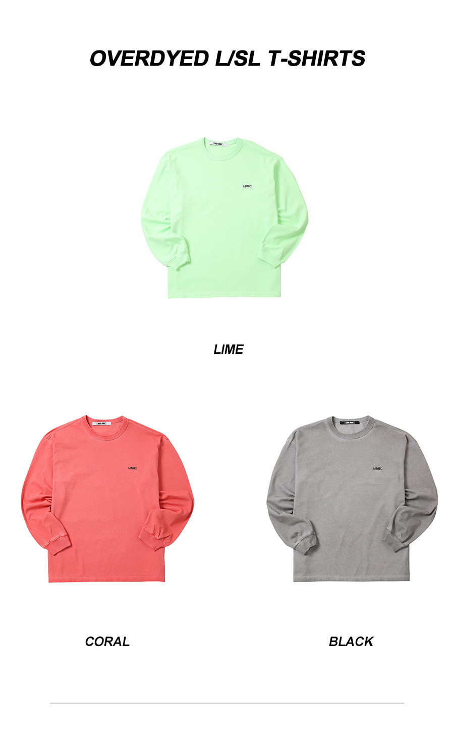 엠엠아이씨(MMIC) OVERDYED L/SL T-SHIRTS CL